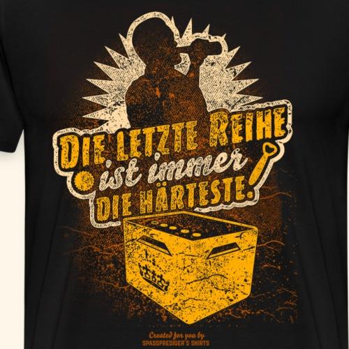 Sprüche T-Shirt Die letzte Reihe - Männer Premium T-Shirt