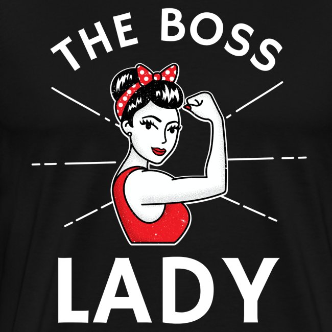 The Boss Lady