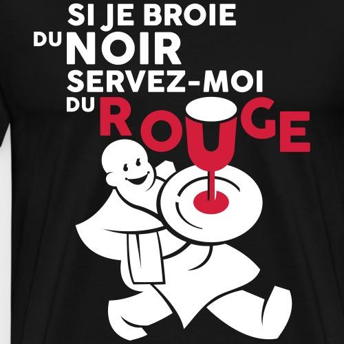 Servez-moi du rouge - T-shirt Premium Homme