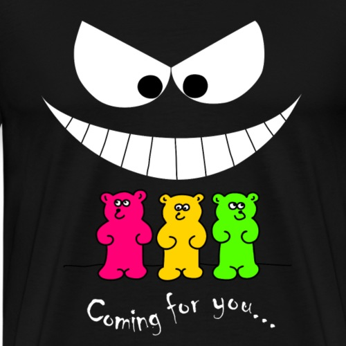 Coming for you - Männer Premium T-Shirt