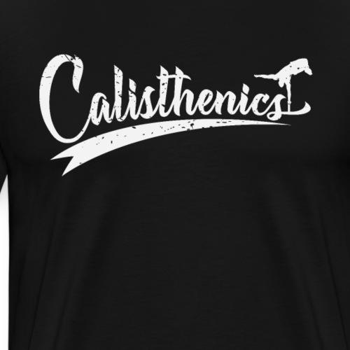 Calisthenics Training Shirt Hoddie - Männer Premium T-Shirt