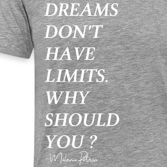 DREAMS DON'T HAVE LIMITS