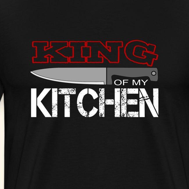 King of my Kitchen / König in meiner Küche / Köche