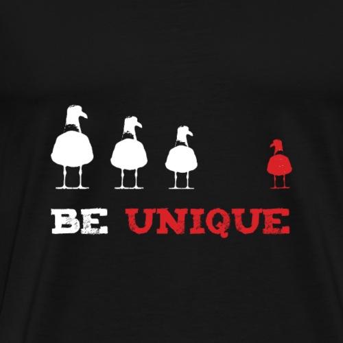 Be Unique - Sei einzigartig - Banksy Stil - Männer Premium T-Shirt