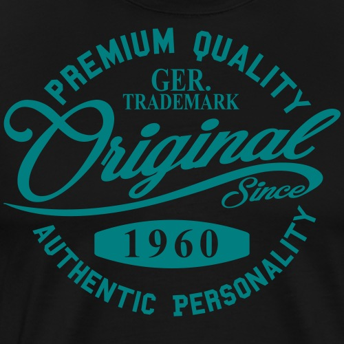 Original Since 1960 Handwriting Premium Quality - Männer Premium T-Shirt