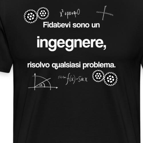Ingegnere - Fidatevi sono un ingegnere - Maglietta Premium da uomo