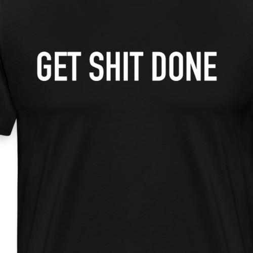 getshitdone - Männer Premium T-Shirt
