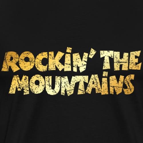 Rockin' the Mountains - Die Berge Rocken - Männer Premium T-Shirt