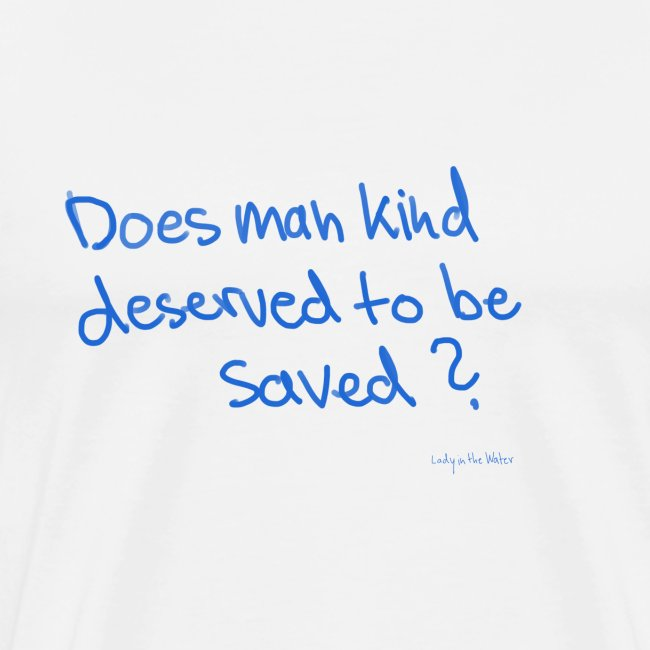 Does man deserved to be saved