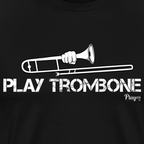 Play Trombone - Men's Premium T-Shirt