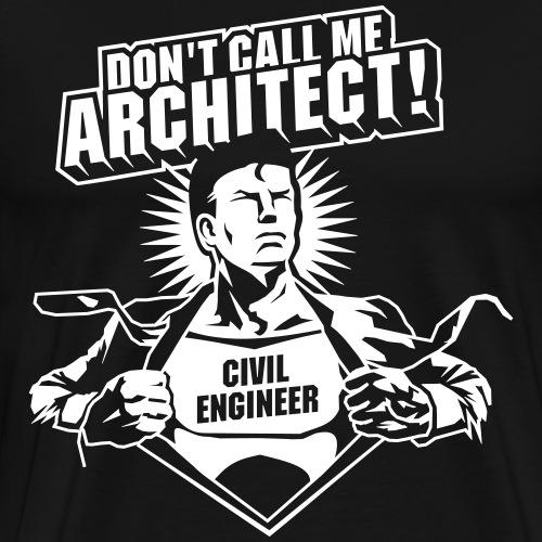 Civil Engineer T Shirt Design Original Engineer - Männer Premium T-Shirt