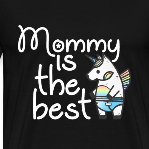 Einhorn Design: Mommy Is The Best