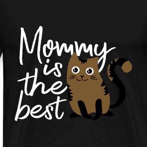 Mommy Is The Best Katzen Design