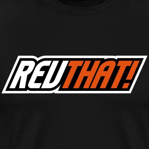 REVTHAT | Street & Sportbike Accessoires - Mannen Premium T-shirt