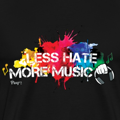 Less Hate, More Music - Men's Premium T-Shirt