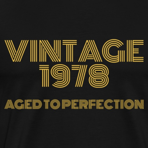 Vintage Pop Art 1978 Birthday. Aged to perfection. - Men's Premium T-Shirt