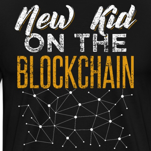 New Kid On The Blockchain Cryptocurrency Gambler - Männer Premium T-Shirt
