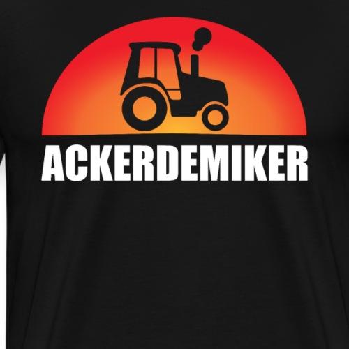 Ackerdemiker Landwirt Ackerbau Traktor Bauer Land - Männer Premium T-Shirt