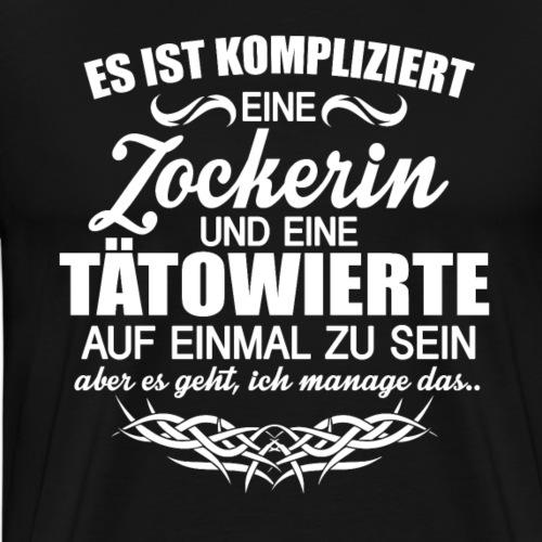 Zocken/Gamer und Tattoos - Männer Premium T-Shirt