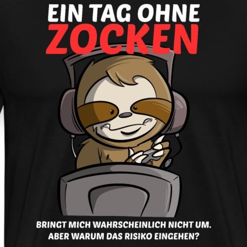 Ein Tag ohne Zocken Sloth - Männer Premium T-Shirt