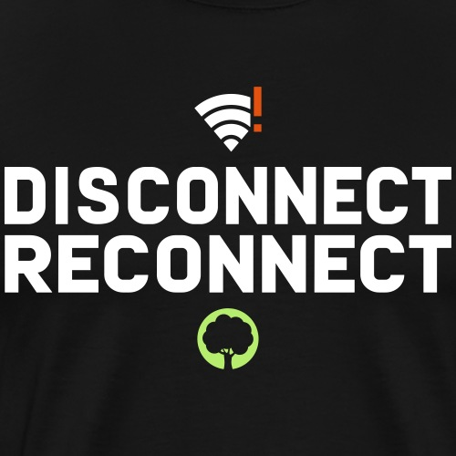 Disconnect Reconnect - Dein Wlan im Wald - Männer Premium T-Shirt