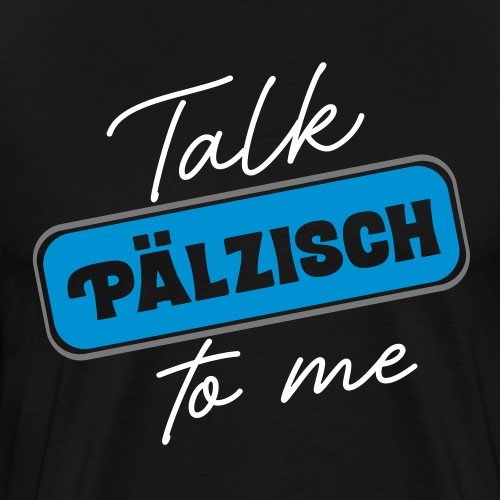 Talk Pälzisch to me