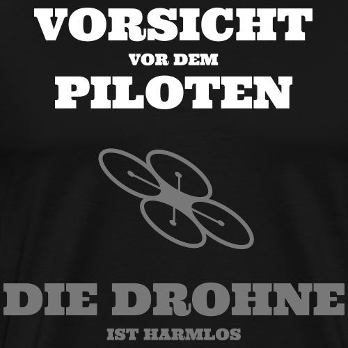 Vorsicht_Drohnenpilot - Männer Premium T-Shirt