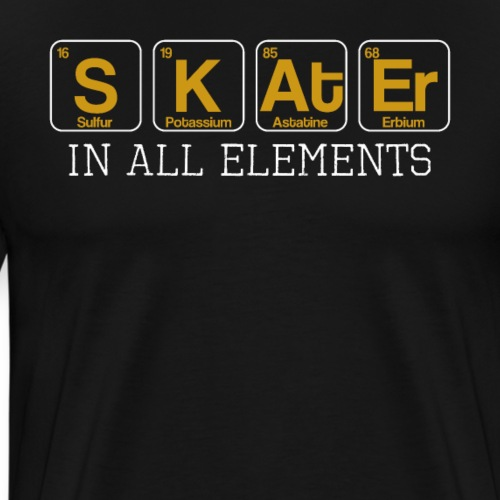 Skater In All Elements Periodic Table Science - Männer Premium T-Shirt