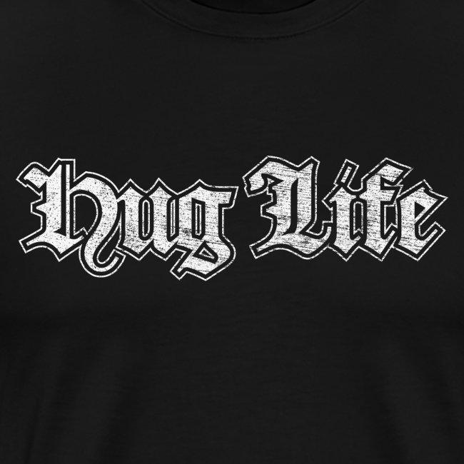hug life - lustige Geschenkidee