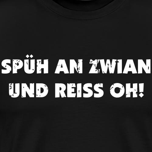 Spüh an Zwirn - Männer Premium T-Shirt