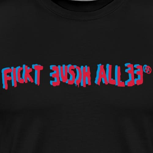 Fickt Eusch Allee - Mannen Premium T-shirt