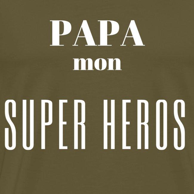 Papa mon super héros