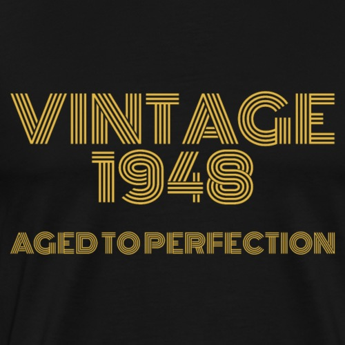 Vintage Pop Art 1948 Birthday. Aged to perfection. - Men's Premium T-Shirt