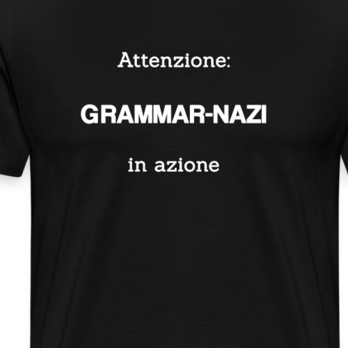 Attenzione: Grammar-nazi in azione - bianco - Maglietta Premium da uomo