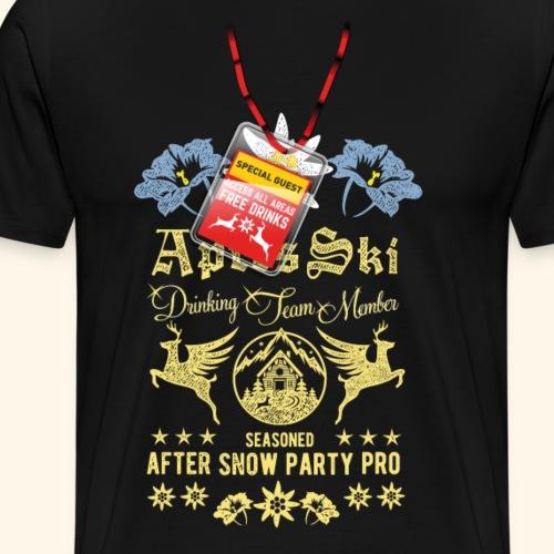 Lustiges Après Ski-Shirt Après Ski Drinking Team M - Männer Premium T-Shirt