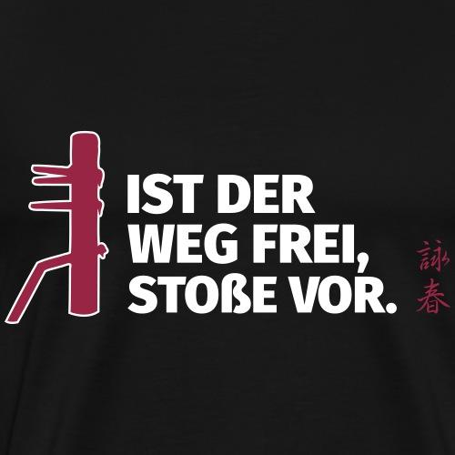 Ist der Weg frei... - Männer Premium T-Shirt