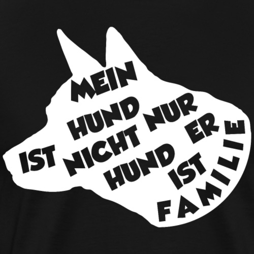 MEIN HUND IST NICHT NUR HUND ER IST FAMILIE