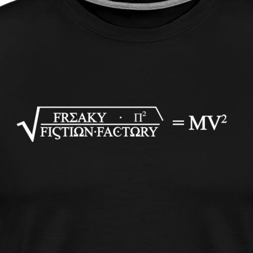 Freaky Fiction Formel - Männer Premium T-Shirt