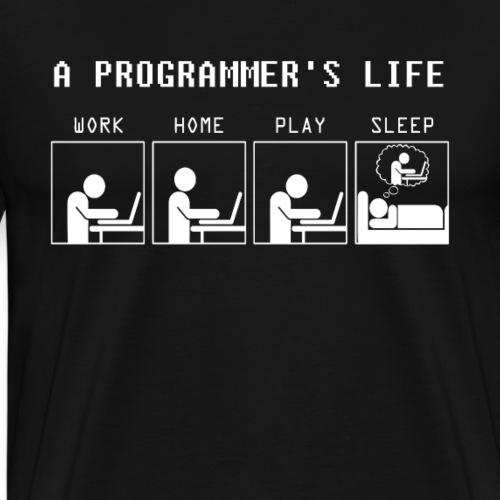 Programmer Life Work Home Play Sleep - Männer Premium T-Shirt