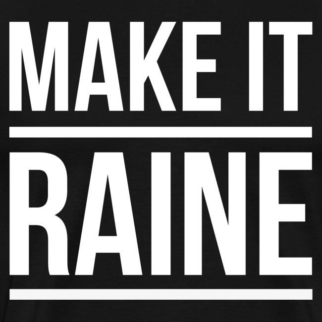 Make It Raine