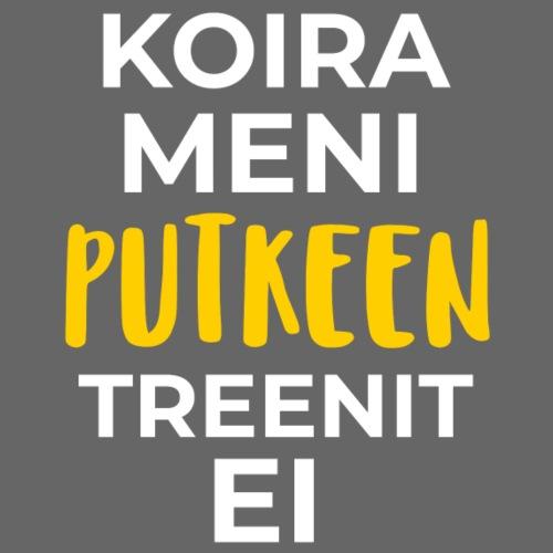 Koira Meni Treenit Ei - Miesten premium t-paita