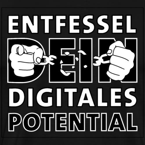 entfessel dein digitales potential - Männer Premium T-Shirt