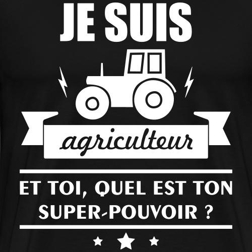 agriculteur super pouvoir,cadeau agriculteur - T-shirt Premium Homme