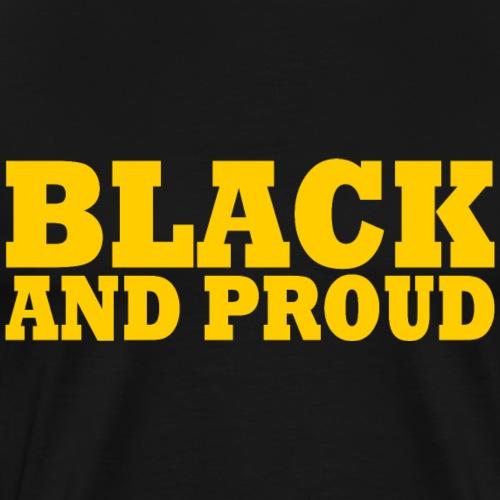 Black and proud - Men's Premium T-Shirt