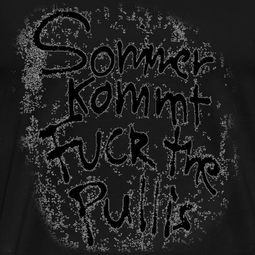 Sommer-Fuck the Pulli - Männer Premium T-Shirt