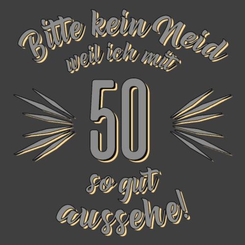 Geburtstag 50 - Bitte kein Neid grau - Rahmenlos T
