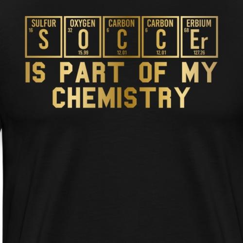 Fußball ist ein Teil meiner Chemie Fussball DNA - Männer Premium T-Shirt
