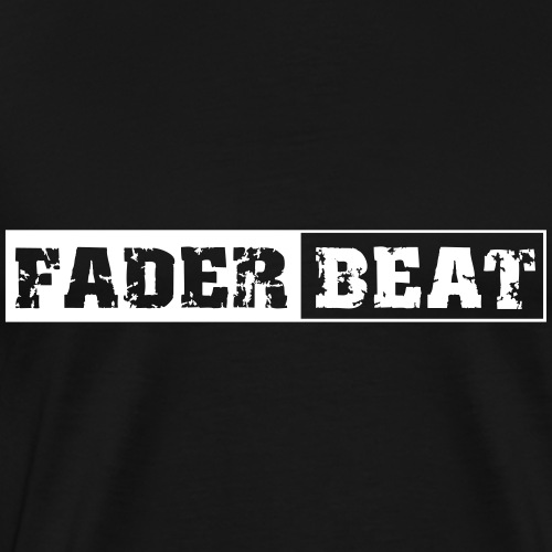 FADER BEAT - Camiseta premium hombre