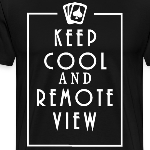 Keep Cool and Remote View - Men's Premium T-Shirt