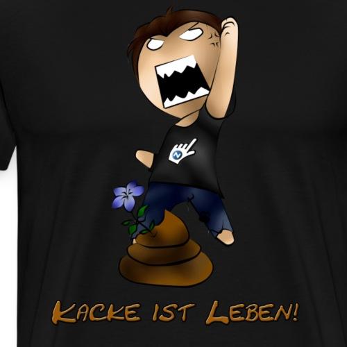 Kacke ist Leben! - Männer Premium T-Shirt